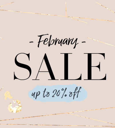 February Sale up to 20% Off