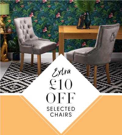 Extra £10 off selected chairs
