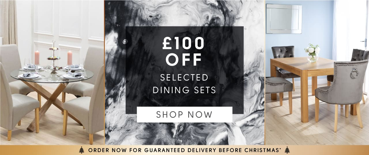Black Friday Sale £100 off selected dining sets