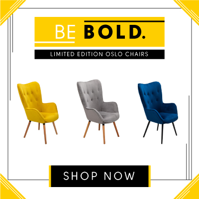 New in. Be bold with the new Oslo chairs