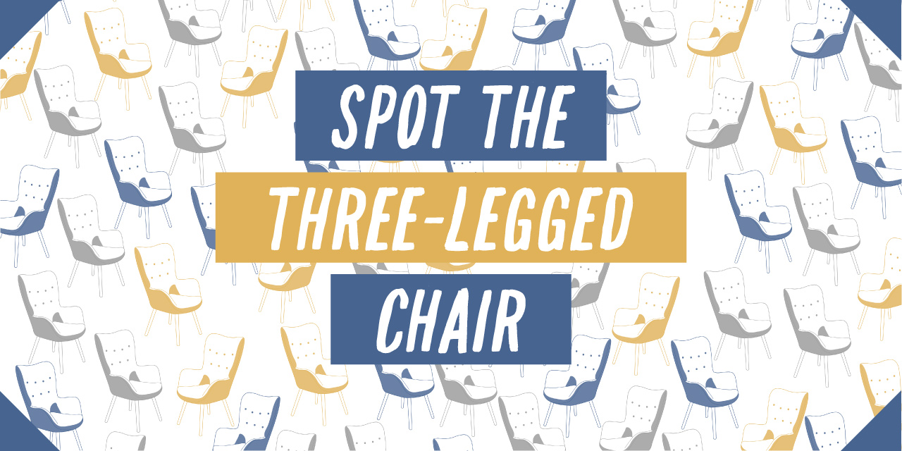 Spot the Three Legged Chair - in 9 Seconds or Less
