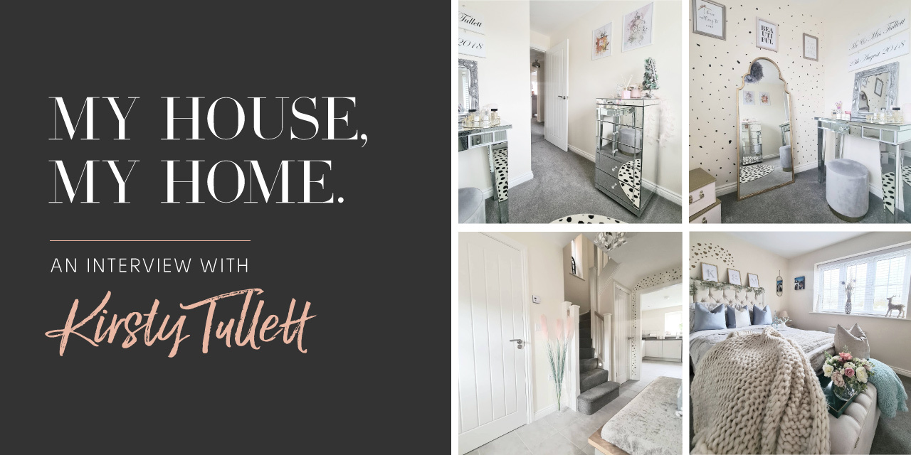 My House, My Home: An Interview with Kirsty Tullett