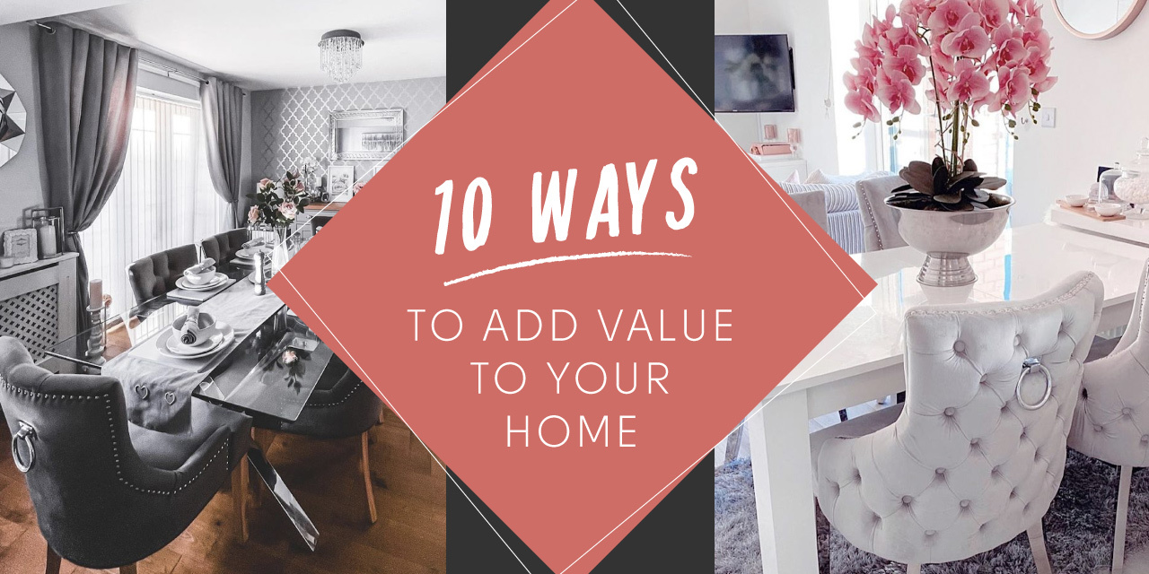 10 Ways to Add Value To Your Home