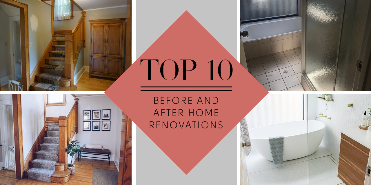 Top 10 Before and After Home Renovations